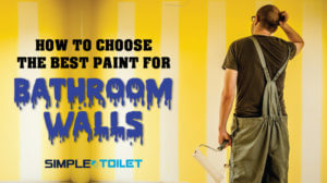 How To Choose The Best Paint