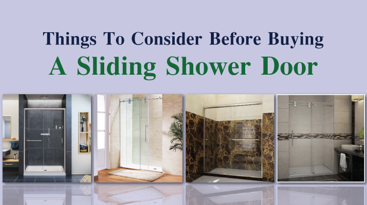Things To Consider Before Buying A Sliding Shower Door