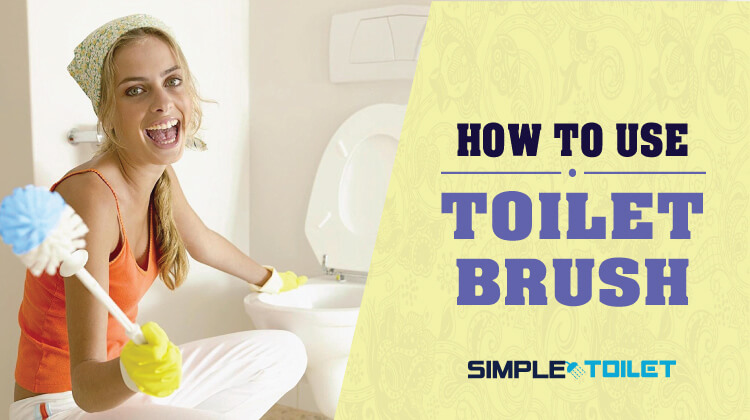 How to Use a Toilet Brush