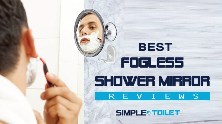 Best Fogless Shower Mirror Reviews: Our Top Pick