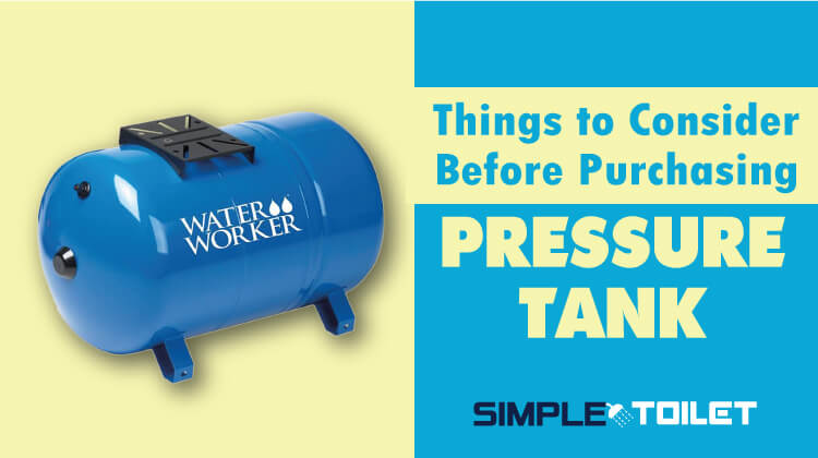 Best Well Pressure Tank Buying Guide