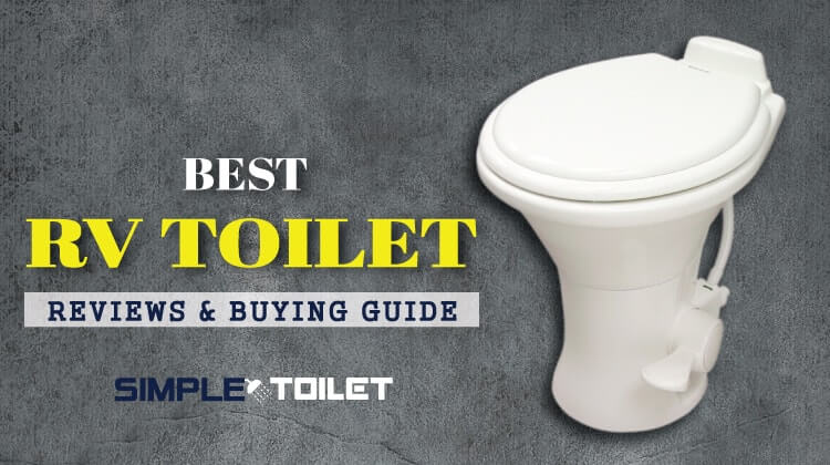 Best RV Toilet 2018 with Ultimate Buying Guide