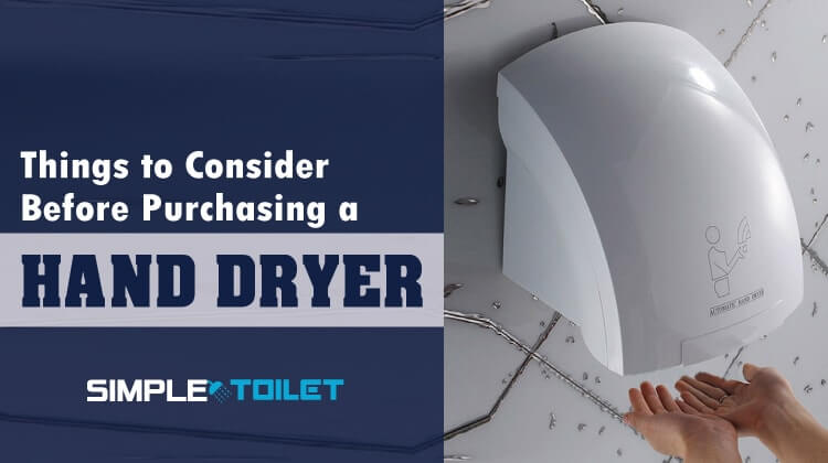 things to consider before purchasing a had dryer