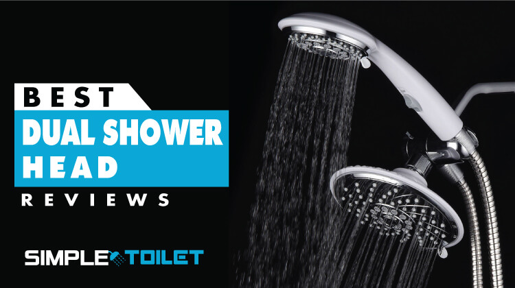Best Dual Shower Head 2018 Reviews and Buying Guide