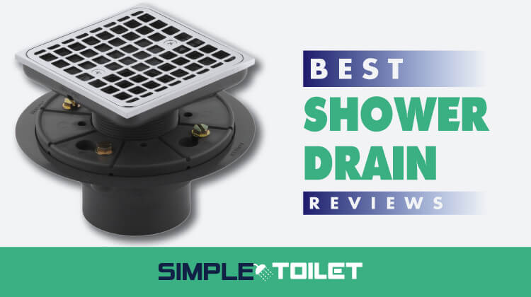Best Shower Drain 2018 Reviews and Buying Guide