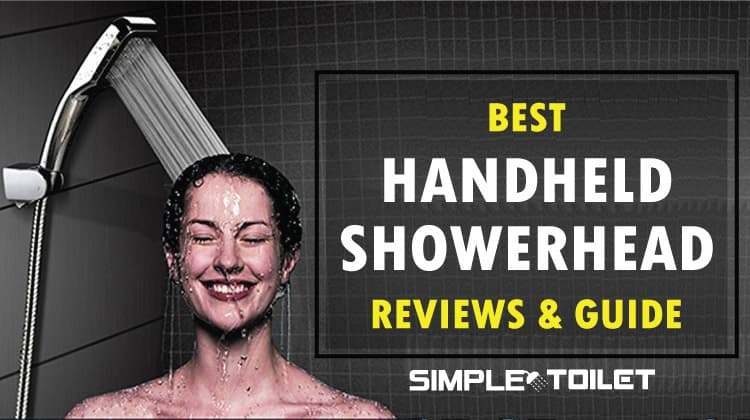 Best Handheld Shower Head | Reviews & Guide