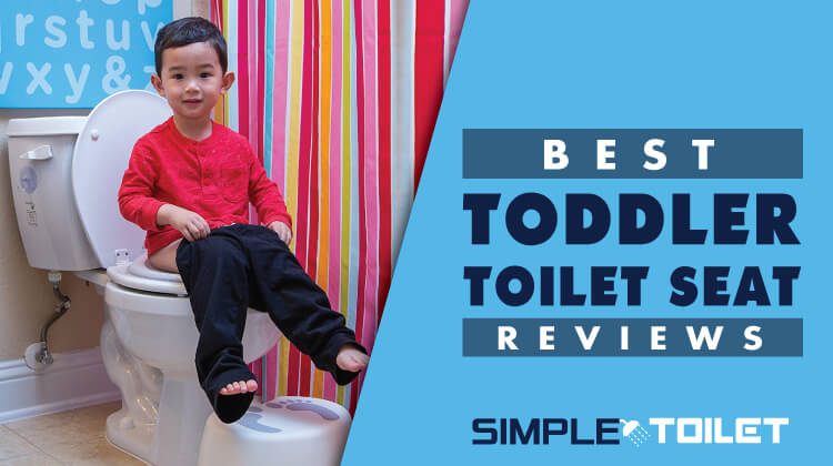 Best Toddler Toilet Seat Reviews