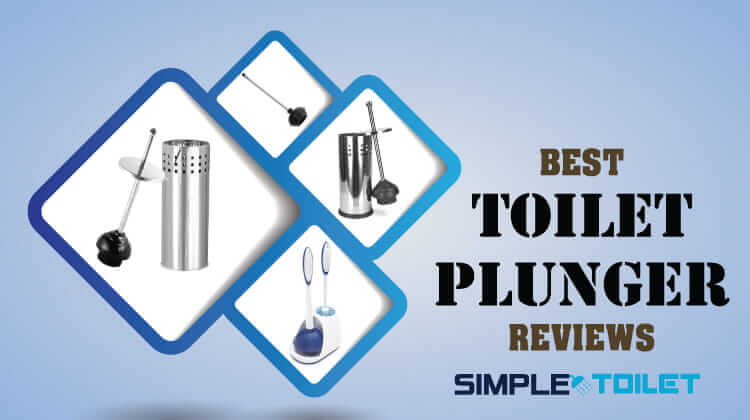 Best Toilet Plunger Reviews