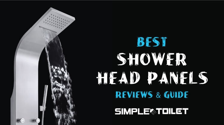 Best Shower Panels Reviews: Top Pick of 2018
