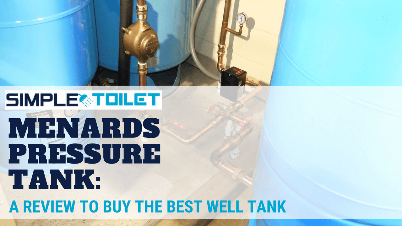 Menards Pressure Tank: A Review to Buy the Best Well Tank 2018 ...