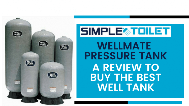 how does a wellmate pressure tank work Archives | Simple Toilet